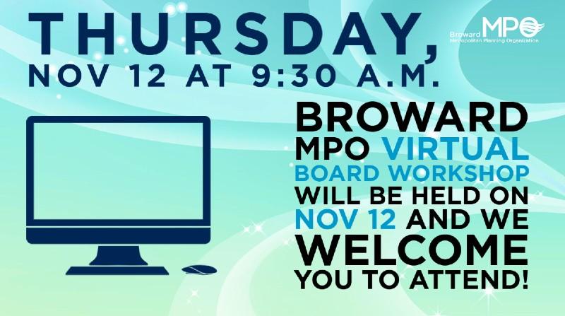 Board Workshop Nov 12 at 9:30 a.m.