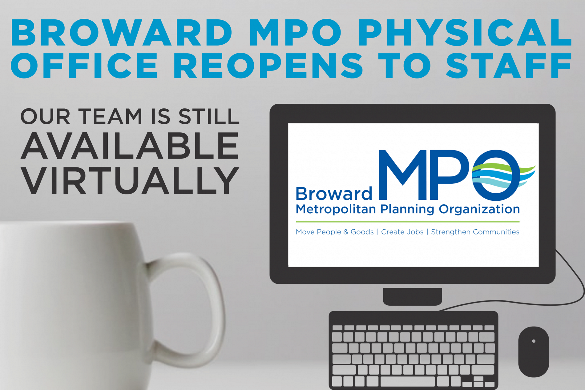 Broward MPO Office Working in a Hybrid Format